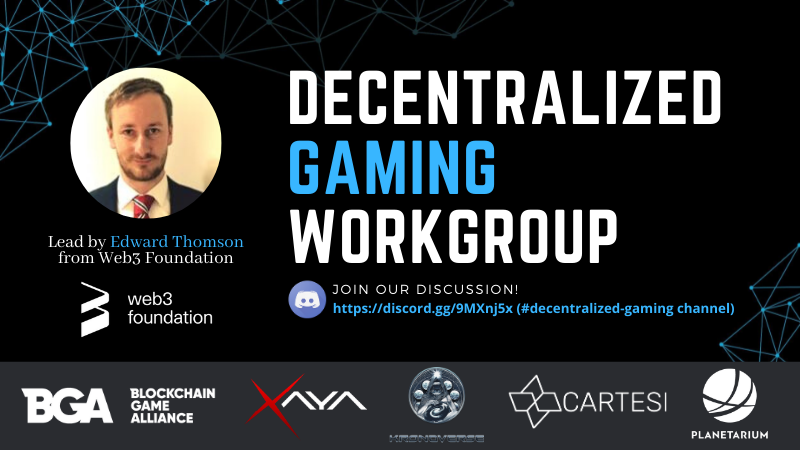 Decentralized Gaming Workgroup