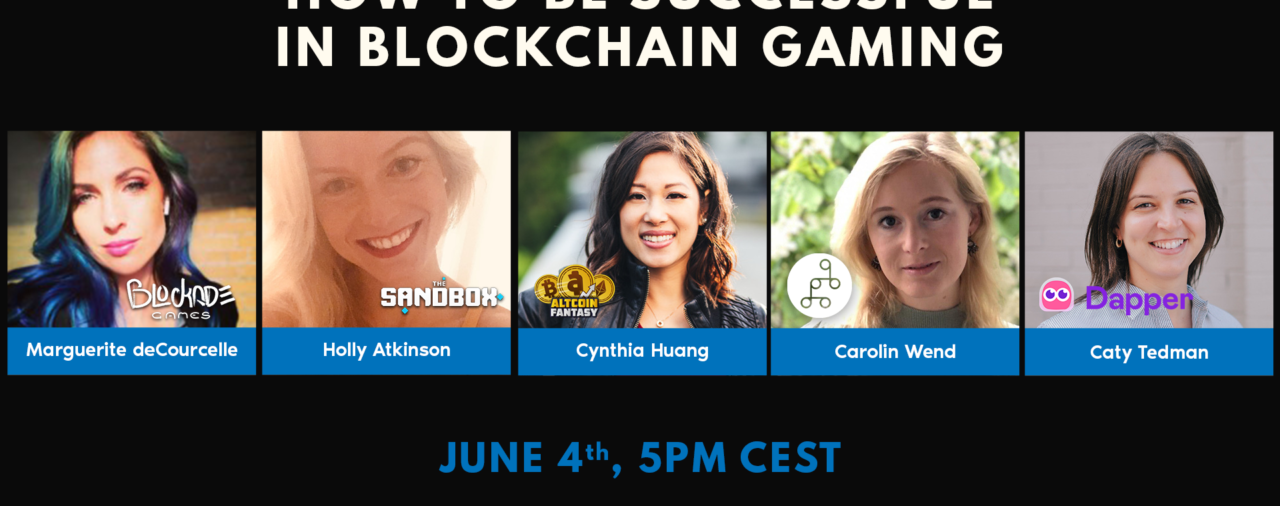 How to be Successful in Blockchain Gaming — Women Series — Part 1