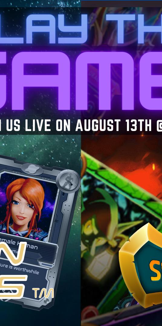 Play the Game! August: BGA x Alien Worlds x Splinterlands